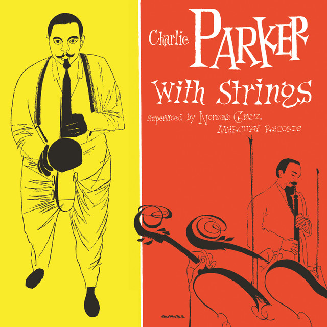 Charlie Parker With Strings (Deluxe Edition)