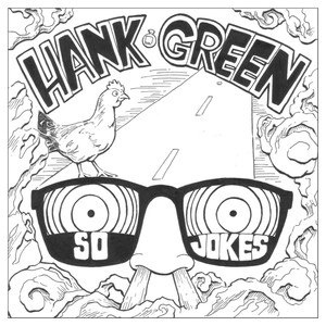 So Jokes - Hank Green