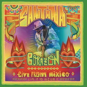 Corazón - Live From Mexico: Live It To Believe It Albumcover