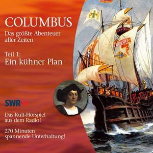 Columbus: Teil 1 - Ein kühner Plan Audiobook