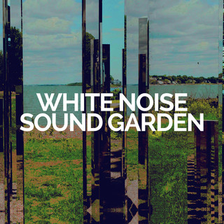 White Noise Sound Garden