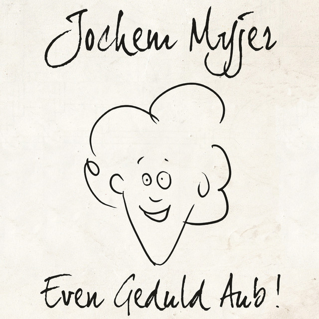 Album cover for Even Geduld Aub! by Jochem Myjer