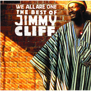 We All Are One: The Best Of Jimmy Cliff - Jimmy Cliff