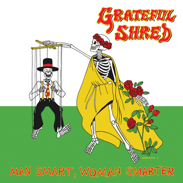 Grateful Shred