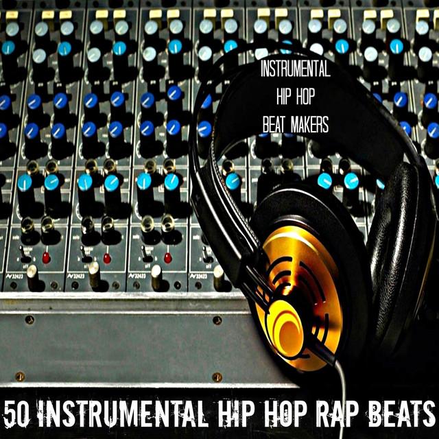 50 Instrumental Hip Hop Rap Beats by Instrumental Hip Hop