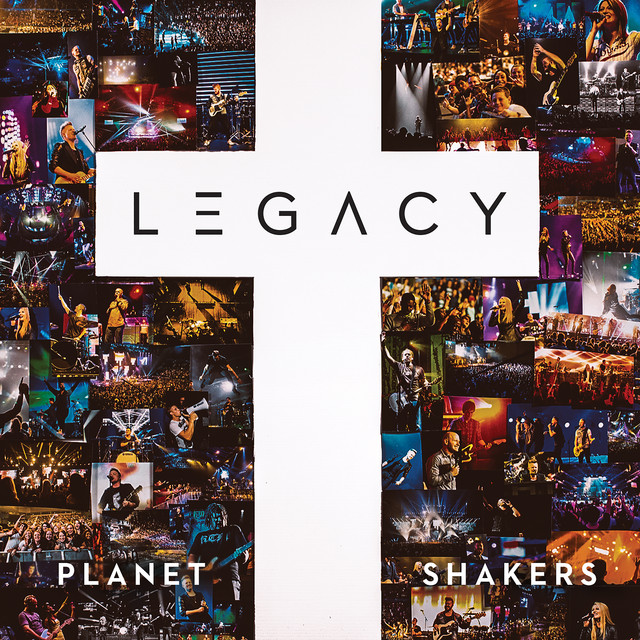 Album cover for Legacy (Live) by Planetshakers