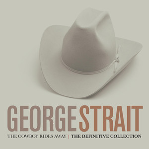 The Cowboy Rides Away: The Definitive Collection