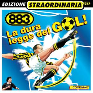 La Dura Legge Del Gol - 883