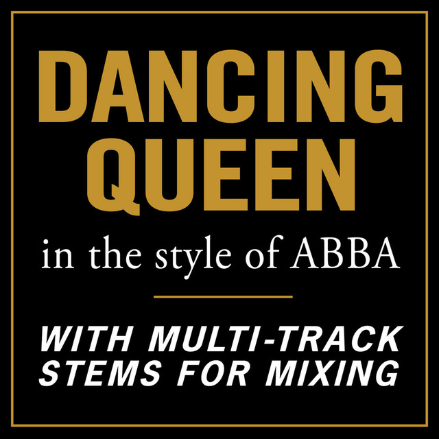 Dancing Queen (In the style of ABBA) [With Stems for Mixing