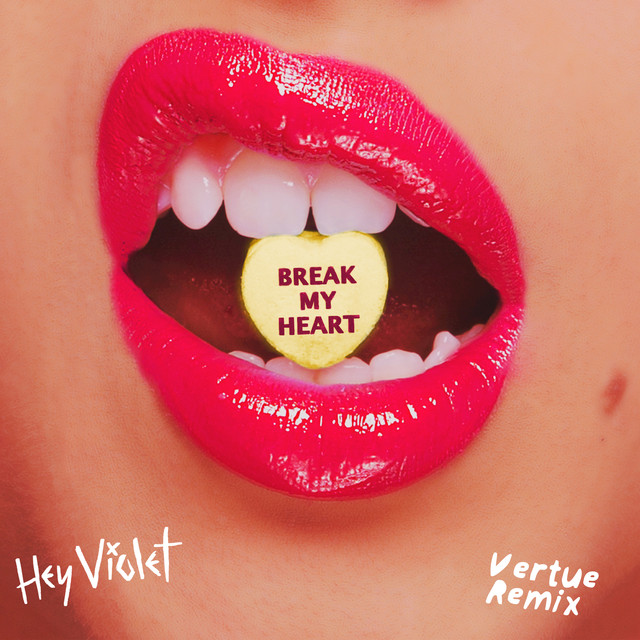 Break My Heart (Vertue Remix)