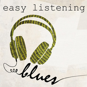 Easy Listening Blues