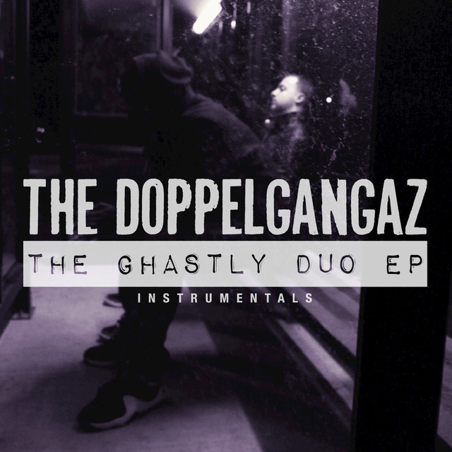 The Ghastly Duo (Instrumentals)