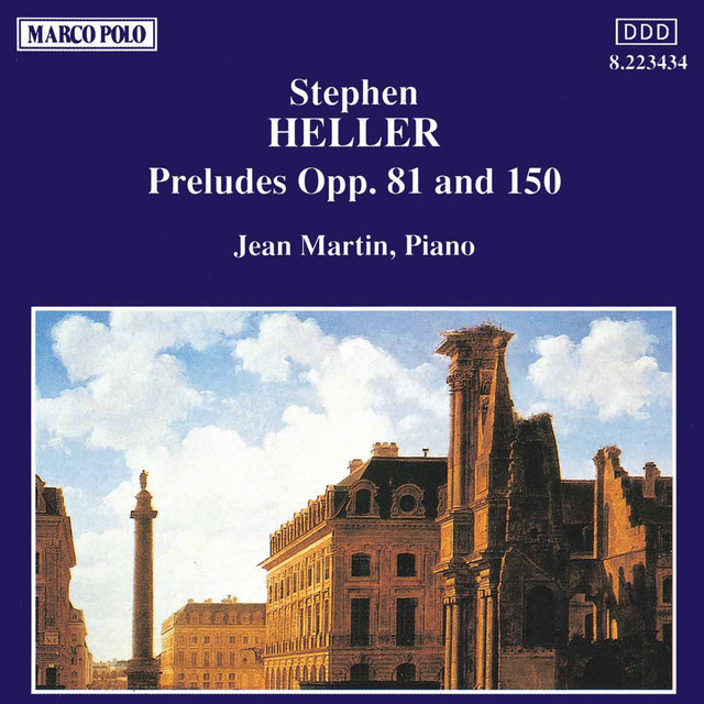 Heller: Preludes Opp. 81 and 150