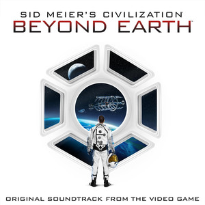 Sid Meier's Civilization: Beyond Earth (Original Soundtrack from the Video Game) Albümü