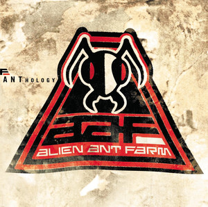 Anthology - Alien Ant Farm