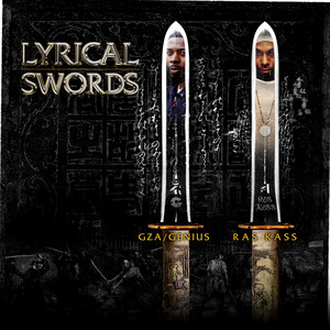 "Lyrical Swords (feat. GZA & Ras Kass) [12""] Albümü"
