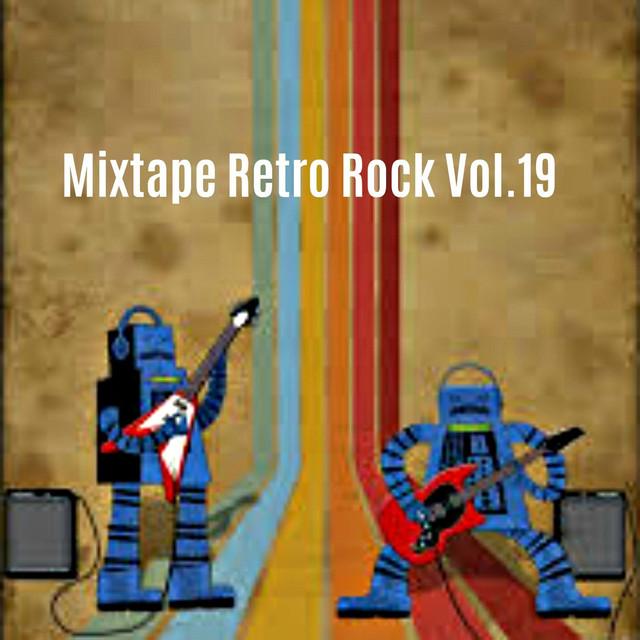 Various Artists Mixtape Retro Rock, Vol. 19 album cover
