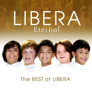 Eternal: The Best of Libera - Robert Lowry