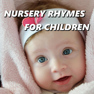 Nursery Rhymes for Children - Nursery  Rhymes