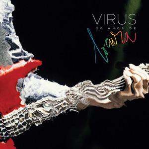 30 Años de Locura  - Virus