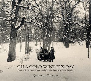 On a Cold Winter's Day - Early Christmas Music and Carols from the British Isles - Traditional Irish