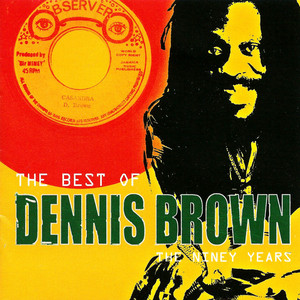 The Best of Dennis Brown: The Niney Years album