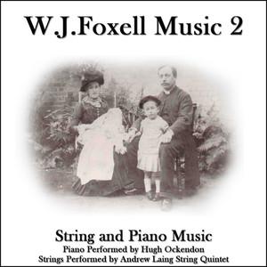 W.J.Foxell feat. Hugh Ockendon feat. Andrew Laing String Quintet