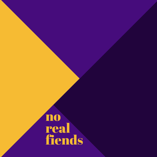 No Real Fiends