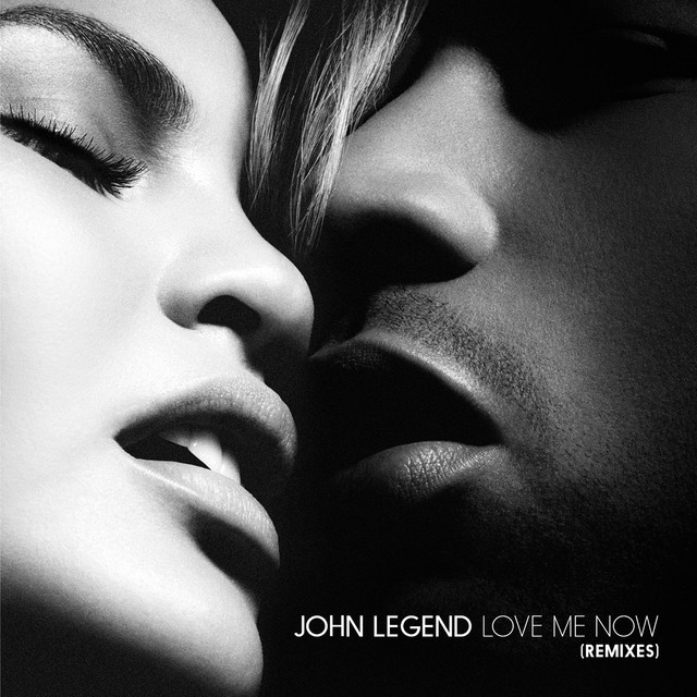 Love Me Now (Remixes)