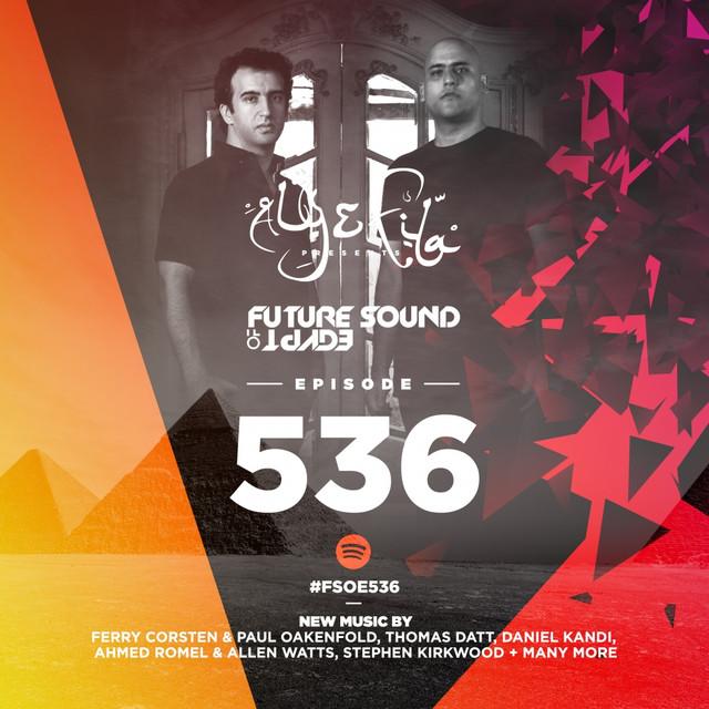 Future Sound Of Egypt Episode 536