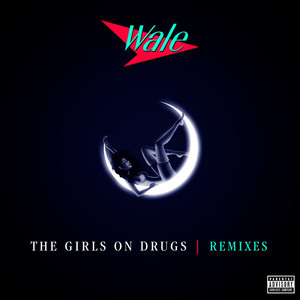The Girls On Drugs (Remixes EP) Albümü