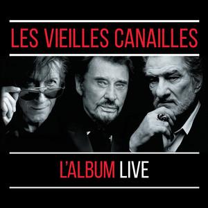 Les Vieilles Canailles : Le Live album