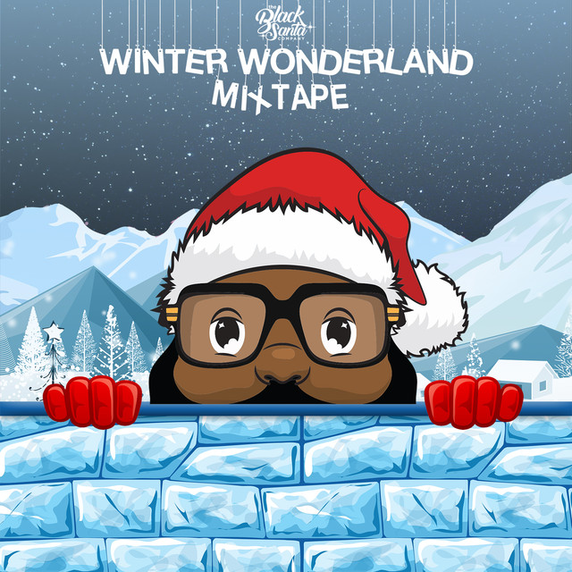 The Black Santa Winter Wonderland Mixtape