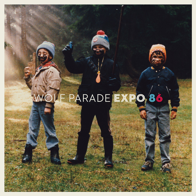Album cover for EXPO 86 by Wolf Parade