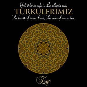 Türkülerimiz Ege