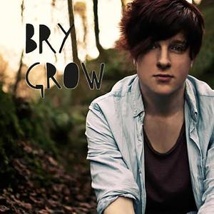 Grow - Bry