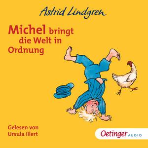 Michel bringt die Welt in Ordnung Audiobook