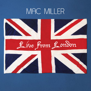 Mac Miller : Live From London (With The Internet) Albumcover