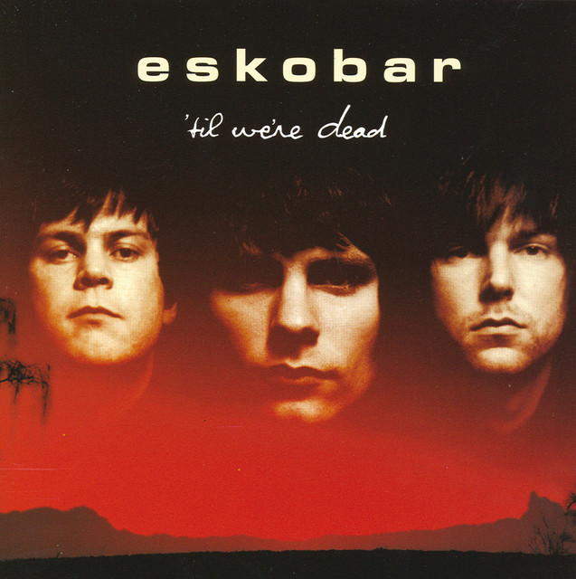 Skivomslag för Eskobar: 'Til We're Dead