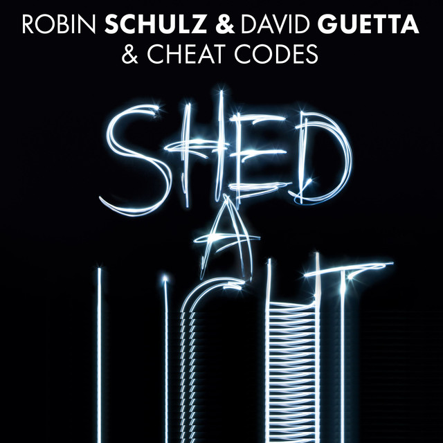 Album cover for Shed A Light (The Remixes Part 2) by Robin Schulz, David Guetta, Cheat Codes