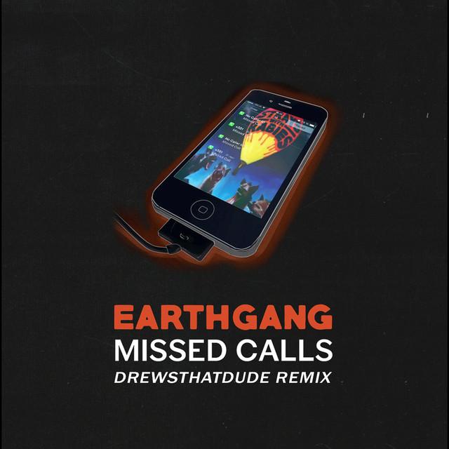 Missed Calls (DrewsThatDude Remix)