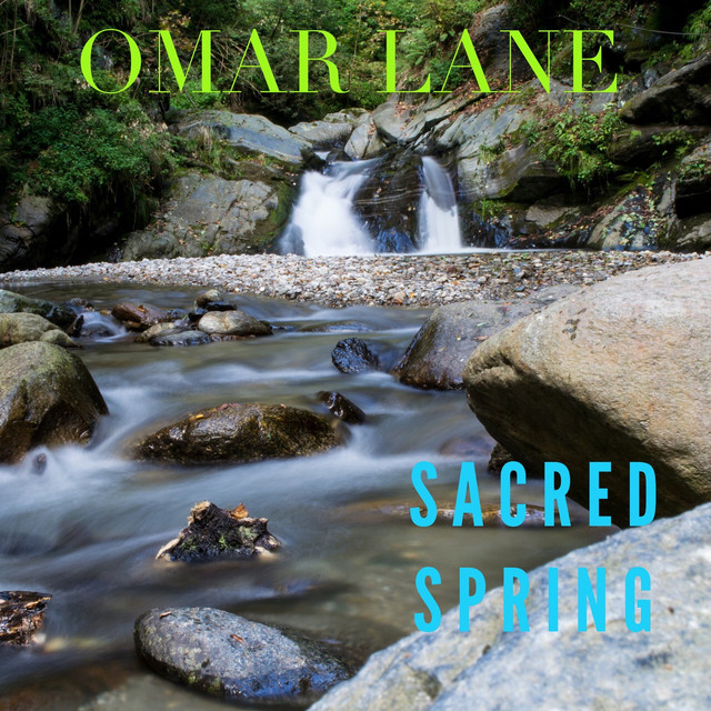 Album cover for Sacred Spring by Omar Lane