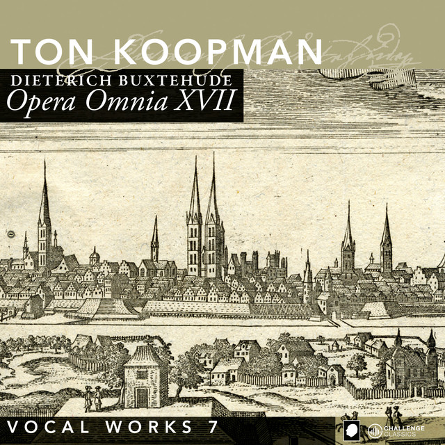 Buxtehude: Opera Omnia XVII - Vocal music, Vol. 7