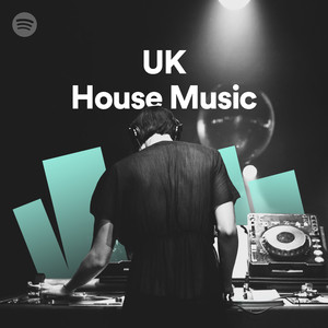 uk house music on spotify
