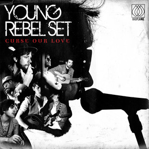Curse Our Love - Young Rebel Set