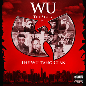 Wu: The Story of the Wu-Tang Clan album