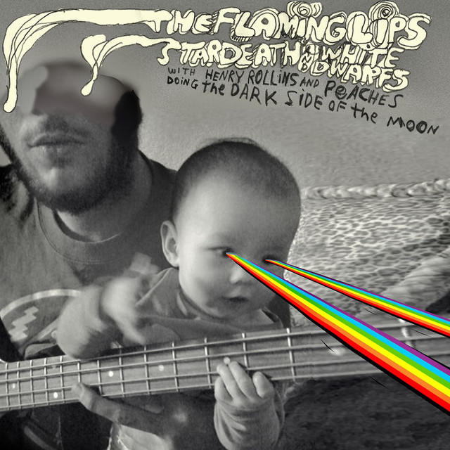 The Flaming Lips And Stardeath And White Dwarfs With Henry Rollins And Peaches Doing Dark Side Of The Moon