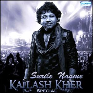 Surile Nagme - Kailash Kher Spl Albümü