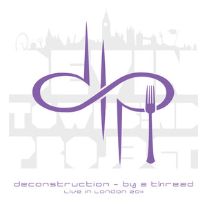Deconstruction - By A Thread, live in London 2011 Albumcover