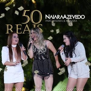 50 Reais - Naiara Azevedo